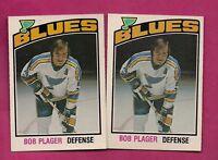 2 X 1976-77 OPC # 369 BLUES BOB PLAGER NRMT  CARD (INV# A6898)