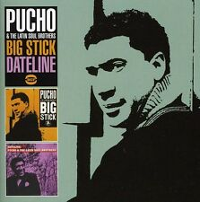 Pucho & the Latin Soul Brothers - Big Stick / Dateline [New CD] UK - Import