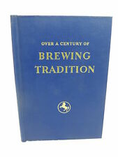 OVER A CENTURY OF BREWING TRADITION The Story of TOOTH & CO. LIMITED HC Illust'd