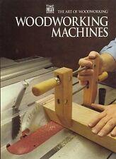 Woodworking Machines (Art of Woodworking)