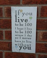 Winnie the pooh if you live to be 100 I hope i live shabby & chic plaque sign