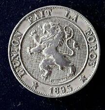 BELGIQUE 5 Centimes Lion légende 1895 FR