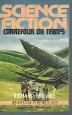 Carrefour du temps .F.RICHARD-BESSIERE.Science Fiction SF52