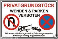Parkplatz,Schild,Hinwesschild,Privatgrundstück,wenden und Parken verboten P181