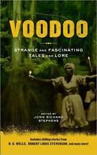 VOODOO ~ HG Wells ROBERT LOUIS STEVENSON ~ ZOMBIES, POSSESSION, SHAPESHIFTING