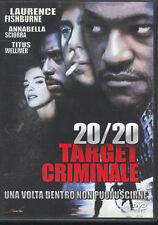 Dvd - 20/20 TARGET CRIMINALE (Noleggio)
