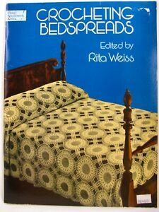 Crocheting Bedspreads Paperback 1978 Rita Weiss Classic Vintage Patterns Dover