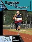 Exercise for Weight Management (Nutrition and Fitness for Teens)-ExLibrary