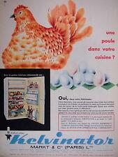 PUBLICITÉ 1960 KELVINATOR RÉFRIGÉRATEUR UNE PÖULE DANS VOTRE CUISINE