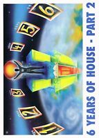 6 YEARS OF HOUSE Rave Flyer Flyers A4 25/2/95 The Astoria London WC2 Art by Pez