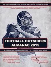 Football Outsiders Almanac 2015: The Essential Guide to the 2015 NFL and College