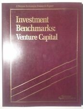 Investment Benchmarks: Venture Capital Thomas Soja Jesse Reyes Research Report