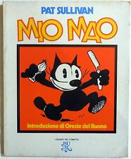 I GIGANTI DEL FUMETTO MIO MAO ORESTE DEL BUONO PAT SULLIVAN RIZZOLI 1975