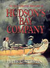An Illustrated History of HUDSON'S BAY COMPANY / Fur Trader History Book -Newman