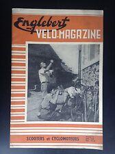 Revue Fascicule Englebert Velo magazine N° 37 1955 Scooters