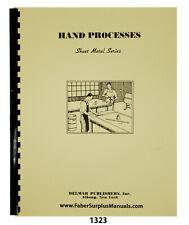 Sheet Metal Working Series Hand Processes Instruction Manual #1323