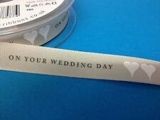2 METRES ON YOUR WEDDING DAY RIBBON CARD MAKING CRAFT EMBELLISHMENT CLEARANCE