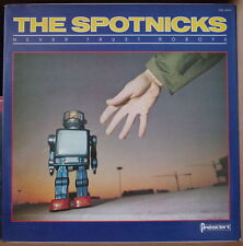 THE SPOTNICKS NEVER TRUST ROBOTS GATEFOLD COVER FRENCH LP