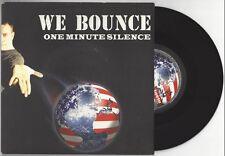 """One Minute Silence """"We Bounce"""" 7"""" OOP EX Slipknot Mudvayne Deftones Korn"""