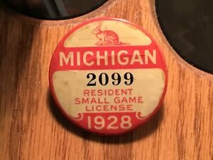 Vintage 1928 Michigan Resident Small Game Hunting License Button Pin Low Number