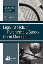 Legal Aspects for Purchasing and Supply Chain Management : Second Edition by...