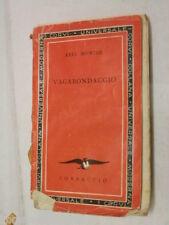 VAGABONDAGGIO Axel Munthe Gian Dauli Corbaccio I corvi 28 1933 libro romanzo di