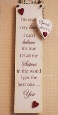 Sister Wall Plaque I'm Really Very Lucky I Can't Cream Wooden Sign 26cm F1334E