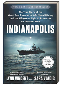 Indianapolis True Story of Worst Sea Disaster in U S Naval History (Paperback)