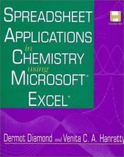 Spreadsheet Applications in Chemistry Using Microsoft Excel by Venita C. A....