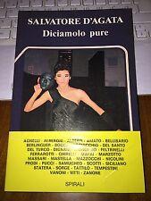 SALVATORE D'AGATA DICIAMOLO PURE spirali 1985 l'alingua 37