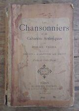 LES CHANSONNIERS ET LES CABARETS ARTISTIQUES HORACE VALBEL LE CHAT NOIR 1892 EO