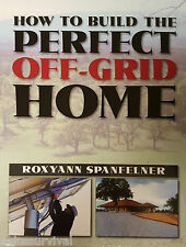 How to Build the Perfect Off-Grid Home - Survival Homestead Survival Retreat