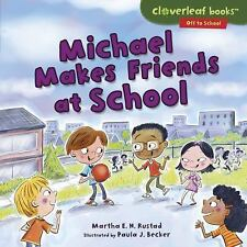 Michael Makes Friends at School (Hardback or Cased Book)