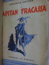 THEOPHILE GAUTIER - CAPITAN FRACASSA- ED. BARION  1938