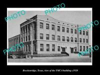 OLD LARGE HISTORIC PHOTO OF BRECKENRIDGE TEXAS, VIEW OF THE YMCA BUILDING c1920