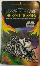 The Spell of Seven Edited By L. Sprague De Camp (Paperback, 1969)
