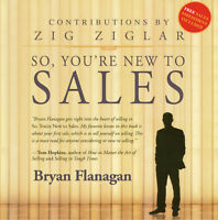 So, You're New to Sales: by Zig Ziglar & Bryan Flanagan. Audiobook 5CDs