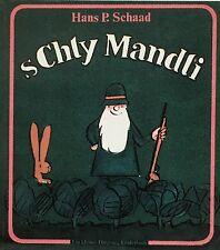Lorenés. - schaad, Hans P (eter). s 'chly Mandli. EA 1969