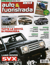 Auto & Fuoristrada n.4 Apr 2008 Land Rover Defender Herero Mercedes G Ford Kuga