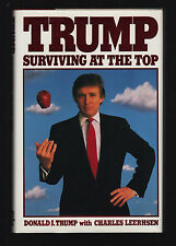 TRUMP: SURVIVING AT THE TOP (1990) DONALD J. TRUMP, SIGNED 'TO ED', 1ST EDITION