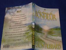 Le chemin du Bonheur L.Ron Hubbard LE BON SENS ETRE HEUREUX The Way To Happiness