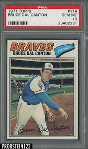 1977 Topps #114 Bruce Dal Canton Atlanta Braves PSA 10 GEM MINT