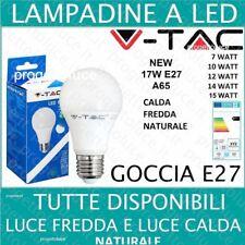 LAMPADINE LED V-TAC DA  7W 9W 10W 12W 15W 17W ATTACCO E27 LAMPADA GOCCIA BULB