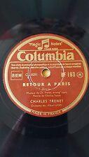 FRANCE 78 rpm RECORD Columbia CHARLES TRENET Retour a Paris / Le retour des...