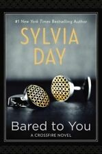 Bared to You by Sylvia Day (Hardback, 2014)