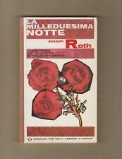 JOSEPH ROTH LA MILLEDUESIMA NOTTE GARZANTI EDITORE 1965
