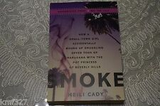 Smoke: How a Small-Town Girl Accidentally Wound Up Smuggling Uncorrected Proof