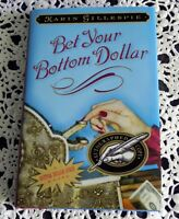 Bet Your Bottom Dollar by Karin Gillespie SIGNED 1st Edition 1st Printing