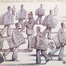 RAHSAAN ROLAND KIRK Other's Folk's Music US Press Atlantic SD 1686 1976 LP