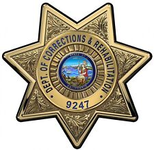 Calif. Department of Corrections & Rehabilitation Officers Badge all Metal Sign